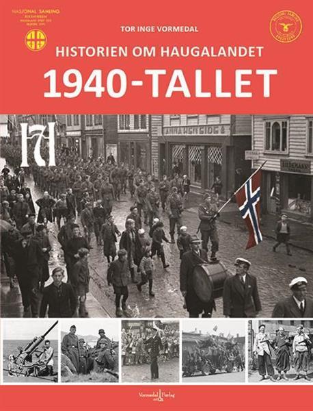Historien om Haugalandet: 1940-tallet