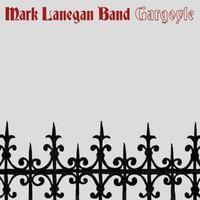 LANEGAN MARK BAND: GARGOYLE