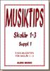 MUSIKTIPS SKOLÅR 1-3  SUPPL 1