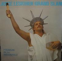 JUICE LESKINEN GRAND SLAM: PYROMAANI PALAA RIKOSPAIKALLE-KÄYTETTY LP