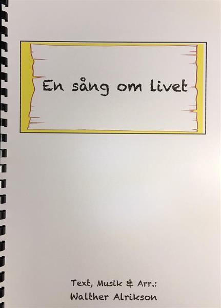 EN SÅNG OM LIVET