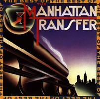 MANHATTAN TRANSFER: BEST OF