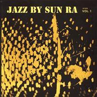 SUN RA AND HIS ARKESTRA: JAZZ BY SUN RA VOL.1 LP