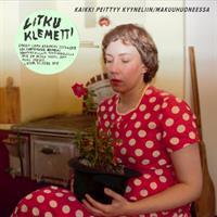 LITKU KLEMETTI: KAIKKI PÄÄTTYY KYYNELIIN/MAKUUHUONEESSA 7