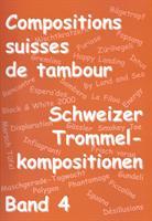 SCHWEIZER TROMMELKOMPOSITIONEN - BAND 4