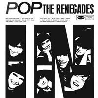 RENEGADES: POP LP