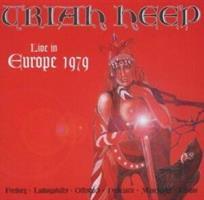 URIAH HEEP: LIVE IN EUROPE 1979 2CD