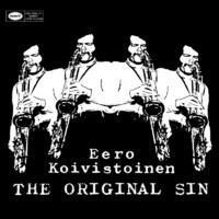 KOIVISTOINEN EERO: THE ORIGINAL SIN