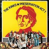 KINKS: PRESERVATION ACT 1