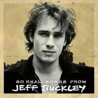BUCKLEY JEFF: SO REAL:SONGS FROM JEFF BUCKLEY