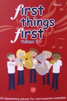 FIRST THINGS FIRST - PART - VOL 2