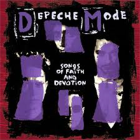 DEPECHE MODE: SONGS OF FAITH AND DEVOTION