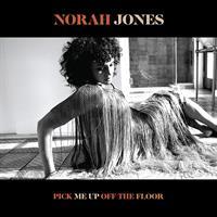 JONES NORAH: PICK ME UP OFF THE FLOOR