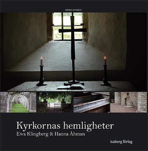 Kyrkornas hemligheter, Södra Sverige