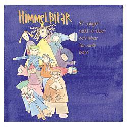 Himmelbitar, del 1, CD-skiva 1