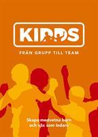 Kidds - från grupp till team