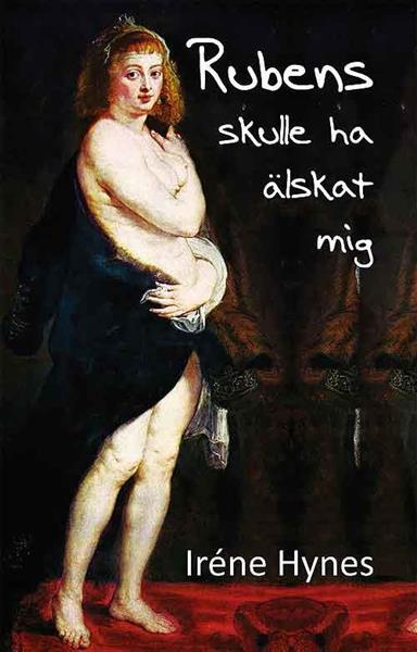 Rubens skulle ha älskat mig