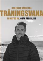 Vägen till träningsvana - en metod av Johan Arnerlind
