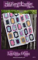 Looking Glass, Abbey Lane Quilts