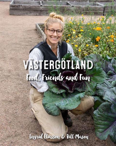 Västergötland - food, friends and fun