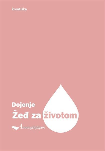 Sugen på livet, kroatiska