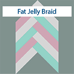 Fat Jelly Braid