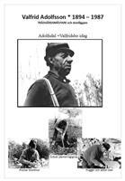 Valfrid Adolfsson, trädgårdsmästare och stenläggare