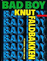 Knut Faldbakken...........Bad Boy