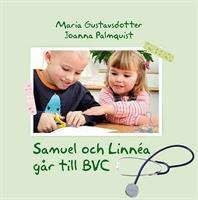 Samuel & Linnea går till BVC