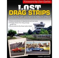 Lost Dragstrips