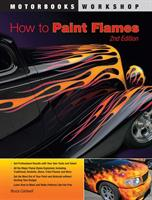 How To Paint Flames second edition