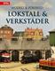 Modell & förebild - Lokstall & Verkstäder
