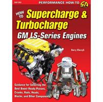 How To Supercharge and Turbocharge GM LS-ser
