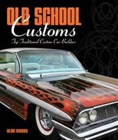 Old Shool Customs
