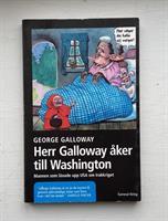 Galloway, Herr Galloway...