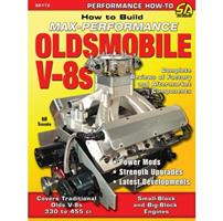How To Build a Max Performance Oldsmobile V8