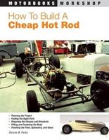 How to build a cheap Hotrod