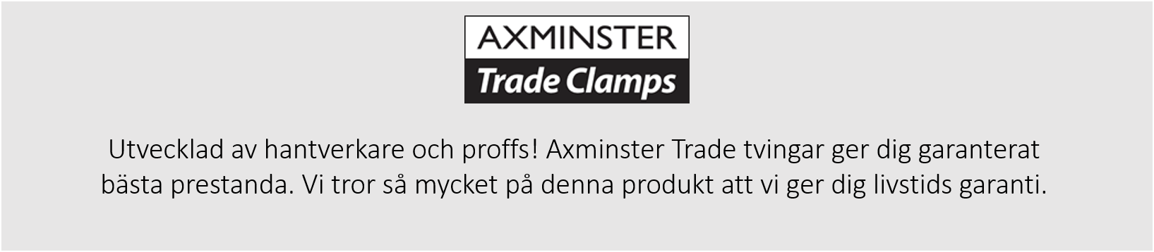 Axmingster trade clamps