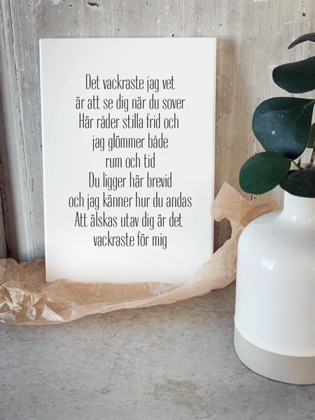 Trätavla A4, Det vackraste jag vet, vit/svart text