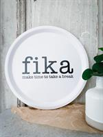 Bricka rund 31 cm, Make time FIKA, vit/svart text