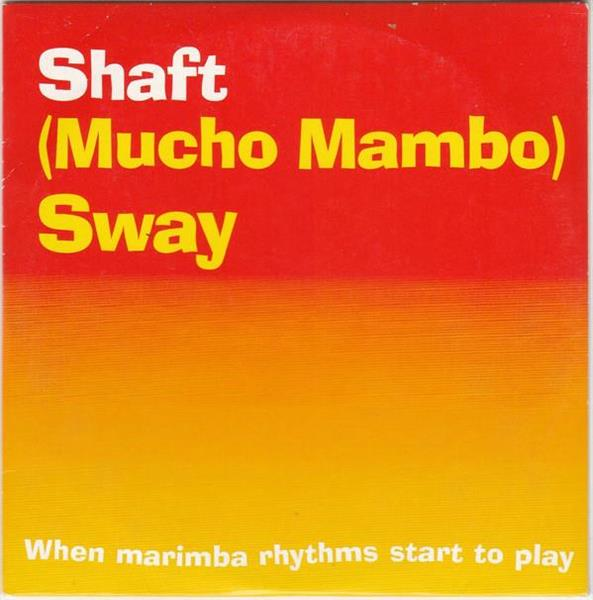 Shaft - (Mucho Mambo) Sway
