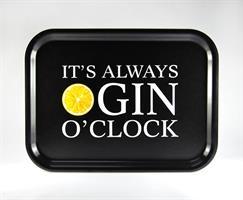 Bricka 27x20 cm, Gin o'clock, svart/vit-gul text