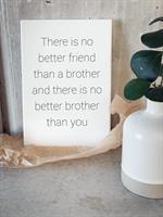 Trätavla A4, Brothers, vit/svart text