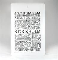 Skärbräda, Stockholm, vit/svart text