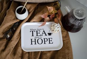 Bricka 27x20 cm, Where there is tea,vit/svart text