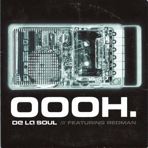 De La Soul - Featuring Redman - Oooh.