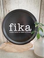 Bricka rund 31 cm, Make time FIKA, svart/vit text
