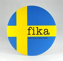 Grytunderlägg, Make time Fika, svenska flaggan