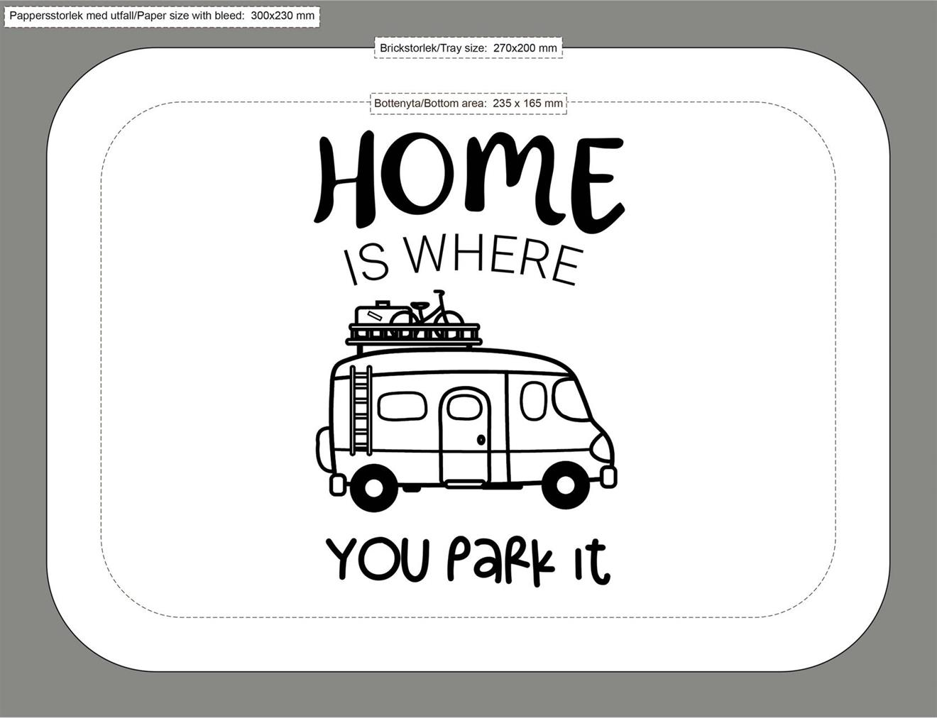 Bricka 27x20 cm, Home is/Husbil, vit/svart text