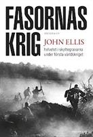 Fasornas krig: helvetet i skyttegravarna....